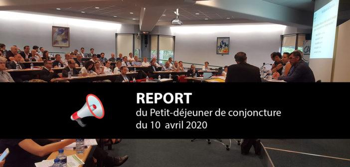 REPORT – Petit-déjeuner de conjoncture – Avril 2020
